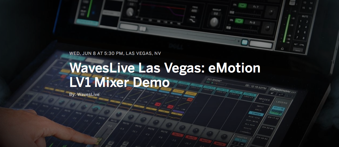 Waves eMotion LV1 Demo and Training in Vegas