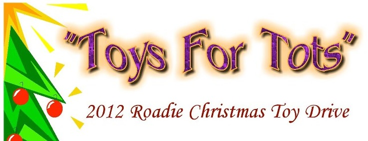 Time For Toys: 2012 Roadie Toy Drive Has Begun