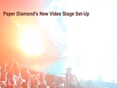 Paper Diamond's New Video Stage Set-Up